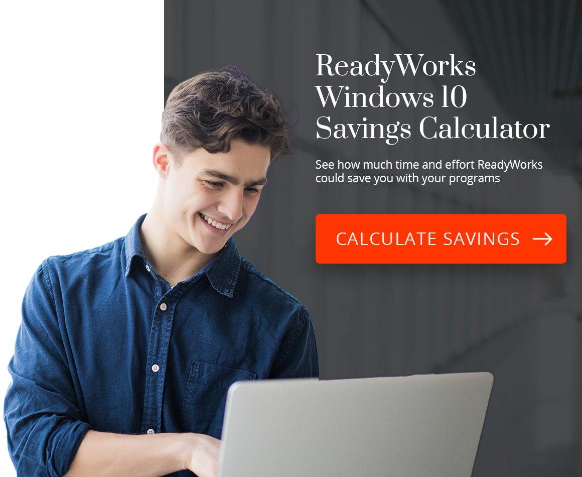 cta-readyworks-windows-10-savings-calculator